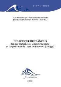 Anonyme - Didactique du français - Langue maternelle, langue étrangère et langue seconde : vers un nouveau partage ?.