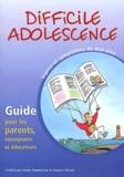 Anonyme - Difficile adolescence - Signes et symptômes de mal-être, Guide pour les parents, enseignants et éducateurs.