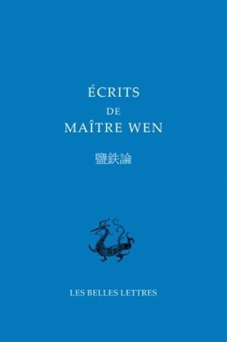 Anonyme - Ecrits de Maître Wen - Livre de la pénétration du mystère.