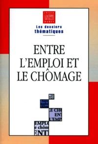 Anonyme - Entre l'emploi et le chômage.