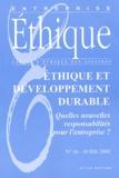 Anonyme - Entreprise Ethique N° 16 Avril 2002 : Ethique et développement durable. - Quelles nouvelles responsabilités pour l'entreprise ?.