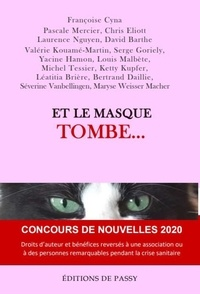 Anonyme - Et le masque tombe.