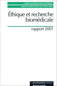 Anonyme - Ethique et recherche biomédicale. - rapport 2001.