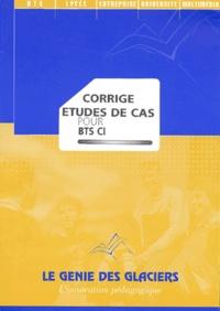 Etudes de cas pour BTS CI - Corrigé.pdf