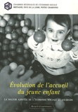 Anonyme - Evolution de l'accueil du jeune enfant - La valeur ajoutée de l'économie sociale et solidaire.