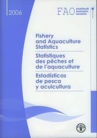 Openwetlab.it FAO yearbook. Fishery and aquaculture statistics 2006, trilingual with CD-ROM Image