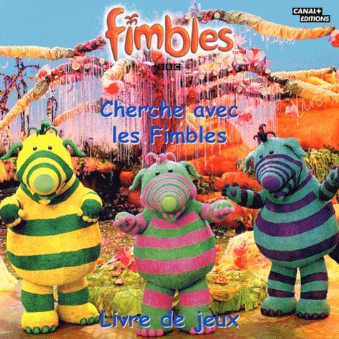 Anonyme - Fimbles  : Le livre de jeu - Cherche avec les Fimbles.