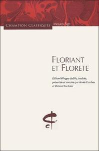 Anonyme - Floriant et Florete - Edition bilingue français-français médiéval.
