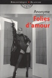 Anonyme - Folies d'amour.