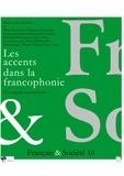 Anonyme - Français & Société N° 16 : Les accents dans la francophonie - Une enquête internationale.
