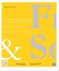 Anonyme - Français & Société N° 29 : Les étudiants Erasmus et la langue française - Représentations et pratiques langagières.