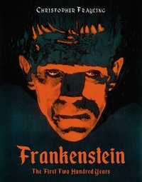 Anonyme - Frankenstein: the First Two Hundred Years.