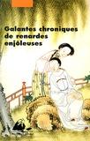 Anonyme - Galantes chroniques de renardes enjôleuses - Féerie érotique et morale des Qing.