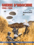 Anonyme - Guerre d'Indochine 1945-1954.