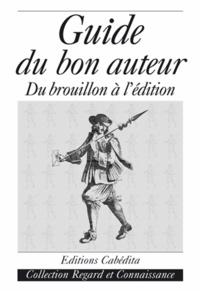 Galabria.be Guide du bon auteur - Du brouillon à l'édition Image