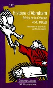 Anonyme et Martine Digard - HISTOIRE D'ABRAHAM. - Récits de la Création et du Déluge, Présentation et Dossier-jeu.