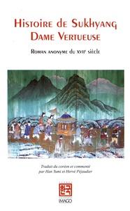 Histoire de Sukhyang, dame vertueuse - Suivi de Histoire de Demoiselle Sugyeong suivi de Le Dit de Demoiselle Sugyeong.pdf