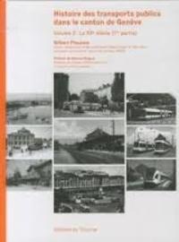 Openwetlab.it Histoire des transports publics dans le canton de Genève - Volume 2 : Le XXe siècle Image