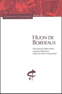 Anonyme - Huon de Bordeaux - Edition bilingue français-ancien français.