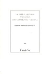 Anonyme - Il en était allé ainsi des Lumières, dans le XVIIIe siècle français... - (Quarantième anniversaire des émotions de Mai).