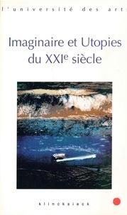 Anonyme - Imaginaire et utopies du XXIe siècle.
