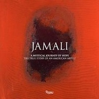 Anonyme - Jamali - A mystical journey of hope : the true story of an american artist.