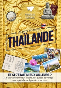 Anonyme - Je pars vivre en thailande.