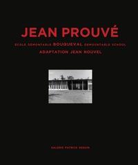 Anonyme - Jean Prouvé - Ecole démontable Bouqueval 1950/2016.