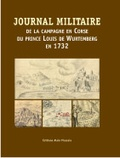 Anonyme - Journal militaire de la campagne en Corse du Prince Louis de Wurtemberg en 1732.