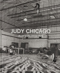 Anonyme - Judy Chicago - Roots of the dinner party.