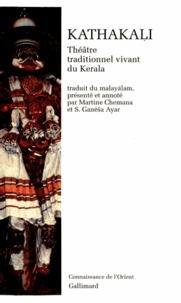 Anonyme et Martine Chemana - KathakaÖli - Théâtre traditionnel vivant du Kerala.