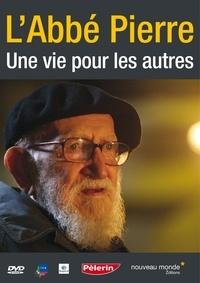 Anonyme - L'Abbé Pierre - Une vie pour les autres.
