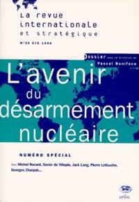 Anonyme - L'avenir du désarmement nucléaire.