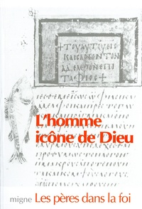Birrascarampola.it L'HOMME ICONE DE DIEU. La Genèse relue par l'Eglise des Pères Image
