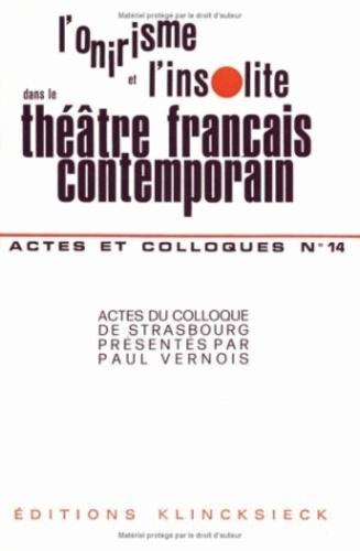 Anonyme - L'onirisme et l'insolite dans le théâtre français contemporain.