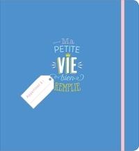 Ebooke gratuit à télécharger L'organisateur ma petite vie bien remplie  9782035960085 par  (Litterature Francaise)