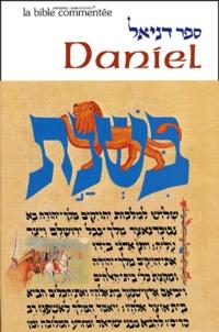 Anonyme - La Bible commentée : Daniel.