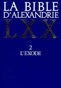 Openwetlab.it LA BIBLE D'ALEXANDRIE. Tome 2, L'exode Image