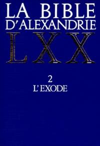 Deedr.fr LA BIBLE D'ALEXANDRIE. Tome 2, L'exode Image