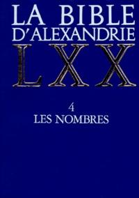 Histoiresdenlire.be LA BIBLE D'ALEXANDRIE. Tome 4, Les nombres Image