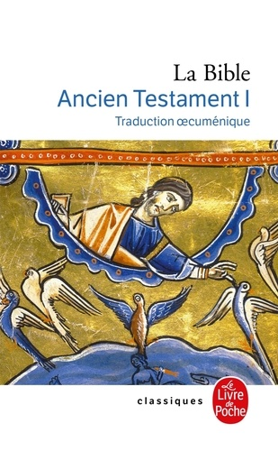 Anonyme - La Bible - Tome 1, Ancien Testament (Traduction oecuménique).