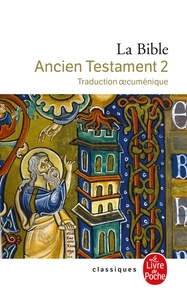 La Bible - Tome 2, Ancien Testament (Traduction oecuménique).pdf