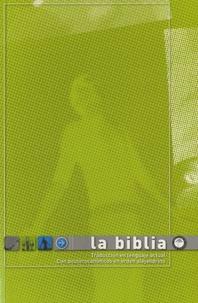 Anonyme - La Biblia - Traduccion en lenguaje actual con deuterocanonicos en orden alejandrino.