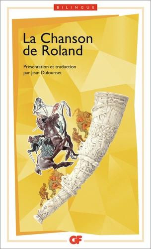 La chanson de Roland. Edition bilingue français-ancien français