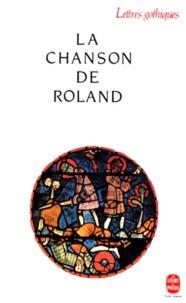 Anonyme - La Chanson de Roland.