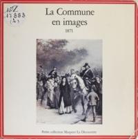 Anonyme - La Commune en images - 1871.