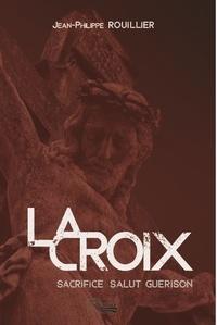 Anonyme - La croix : Sacrifice salut guérison.