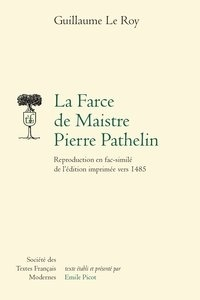 Cjtaboo.be La Farce de Maistre Pierre Pathelin - Reproduction en fac-similé de l'édition imprimée vers 1485 Image