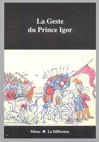 Anonyme - La Geste du Prince Igor.