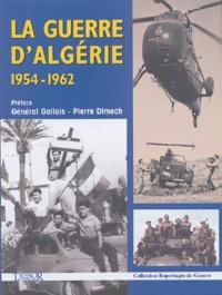 Anonyme - La guerre d'Algérie 1954-1962.